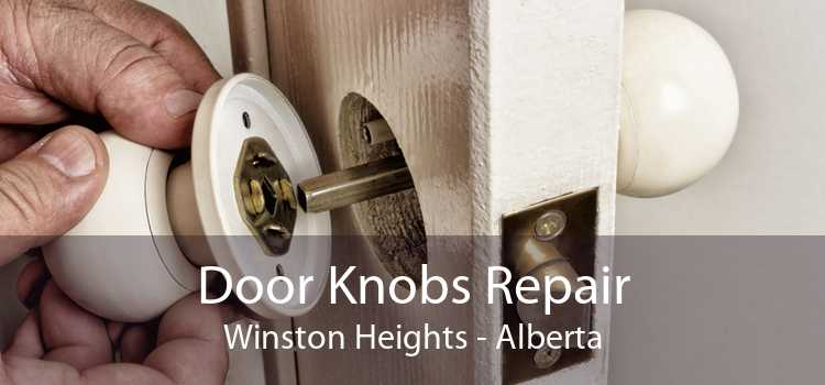 Door Knobs Repair Winston Heights - Alberta