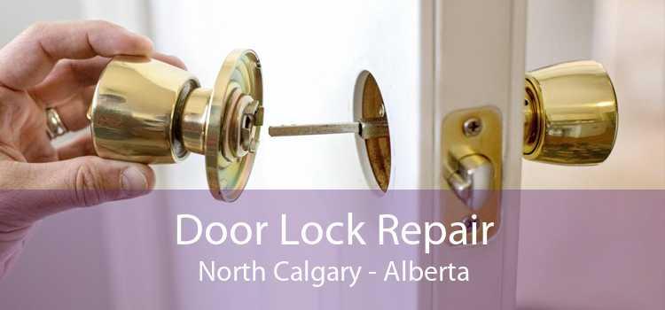 Door Lock Repair North Calgary - Alberta