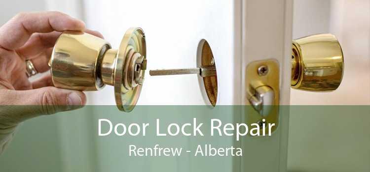 Door Lock Repair Renfrew - Alberta