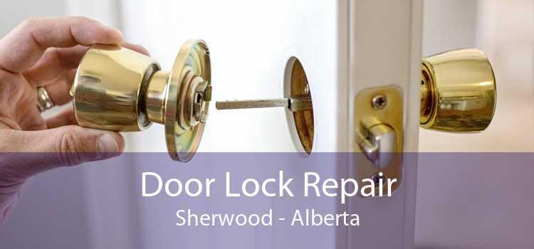 Door Lock Repair Sherwood - Alberta