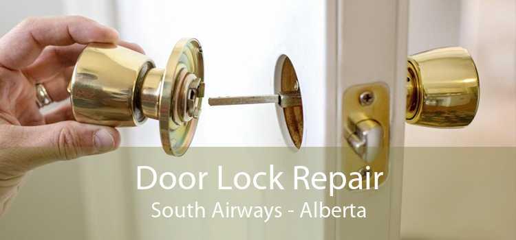 Door Lock Repair South Airways - Alberta