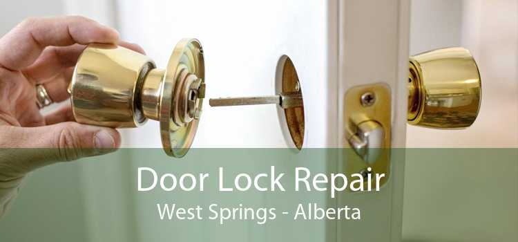 Door Lock Repair West Springs - Alberta