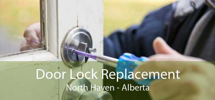 Door Lock Replacement North Haven - Alberta