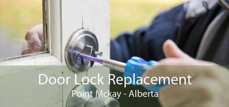 Door Lock Replacement Point Mckay - Alberta
