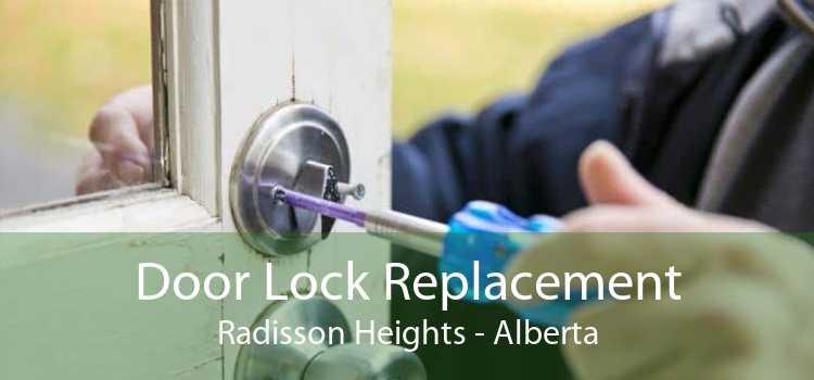 Door Lock Replacement Radisson Heights - Alberta