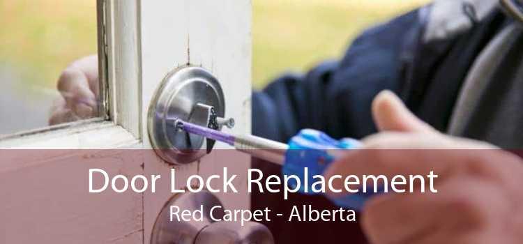 Door Lock Replacement Red Carpet - Alberta