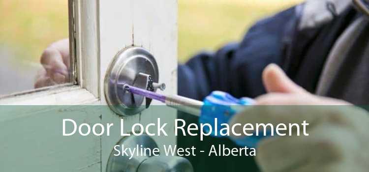 Door Lock Replacement Skyline West - Alberta
