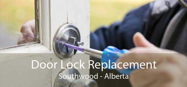 Door Lock Replacement Southwood - Alberta