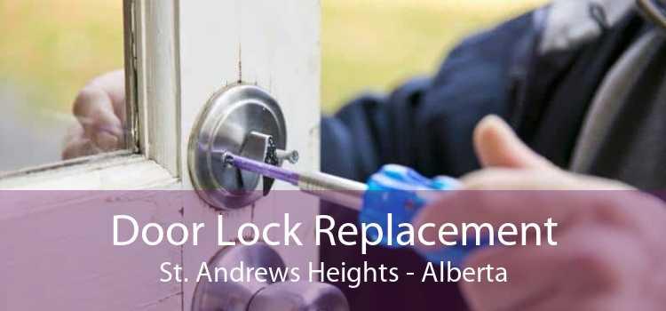 Door Lock Replacement St. Andrews Heights - Alberta