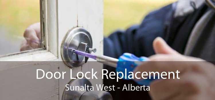Door Lock Replacement Sunalta West - Alberta