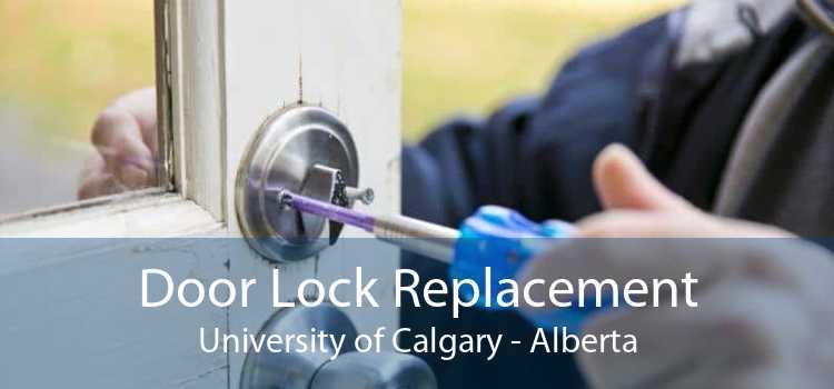 Door Lock Replacement University of Calgary - Alberta
