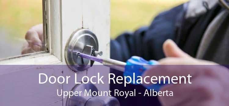 Door Lock Replacement Upper Mount Royal - Alberta