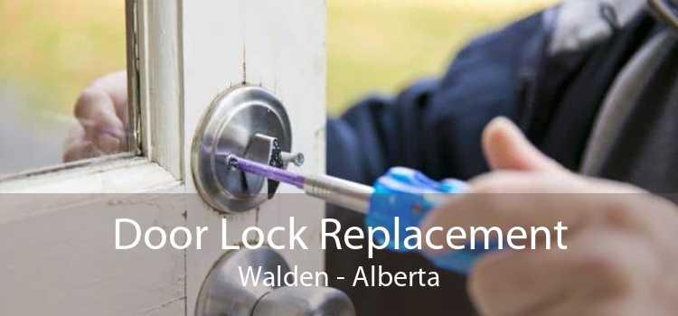 Door Lock Replacement Walden - Alberta