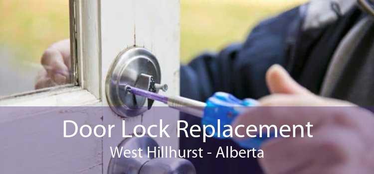 Door Lock Replacement West Hillhurst - Alberta