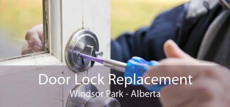 Door Lock Replacement Windsor Park - Alberta