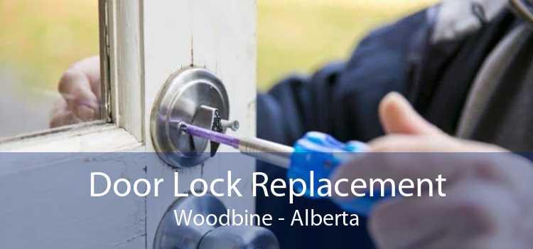 Door Lock Replacement Woodbine - Alberta