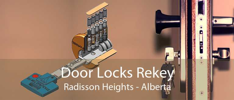 Door Locks Rekey Radisson Heights - Alberta