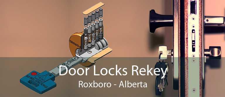Door Locks Rekey Roxboro - Alberta