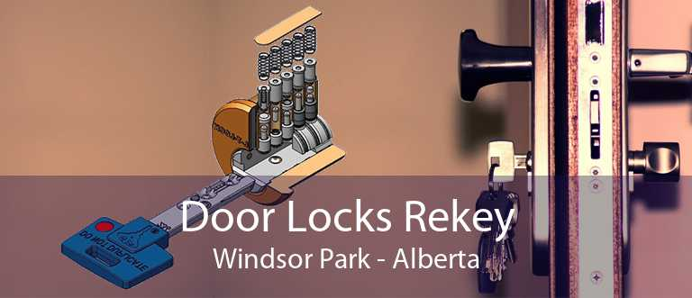 Door Locks Rekey Windsor Park - Alberta