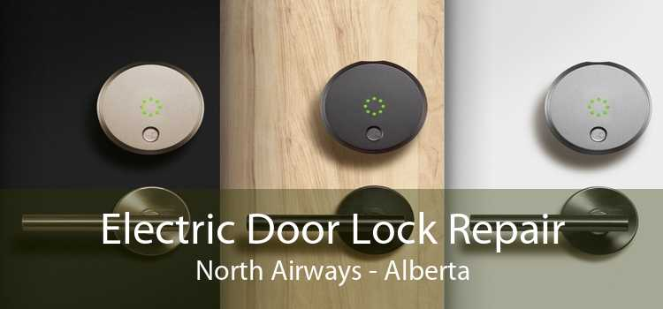Electric Door Lock Repair North Airways - Alberta