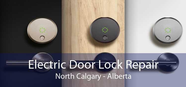 Electric Door Lock Repair North Calgary - Alberta