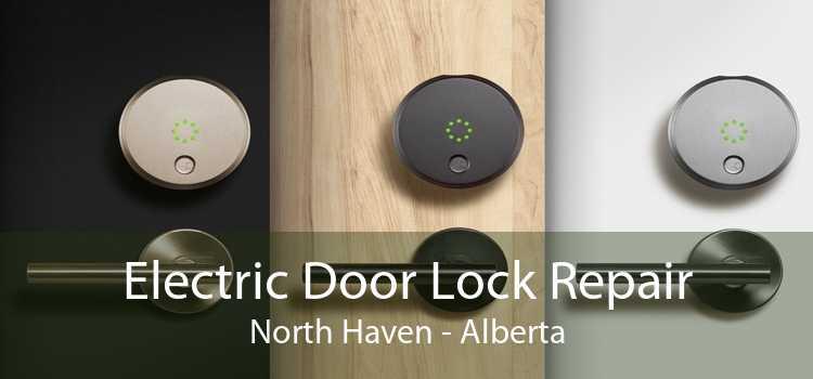 Electric Door Lock Repair North Haven - Alberta
