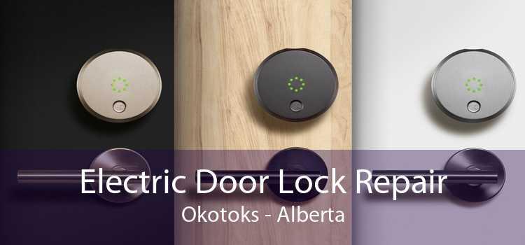 Electric Door Lock Repair Okotoks - Alberta