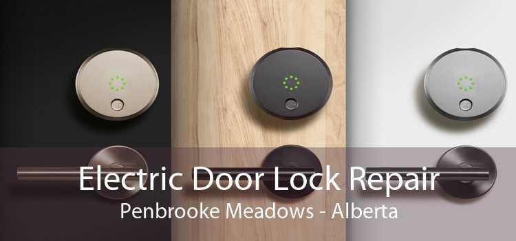 Electric Door Lock Repair Penbrooke Meadows - Alberta