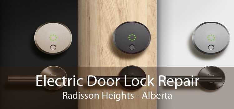 Electric Door Lock Repair Radisson Heights - Alberta