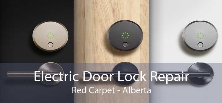 Electric Door Lock Repair Red Carpet - Alberta