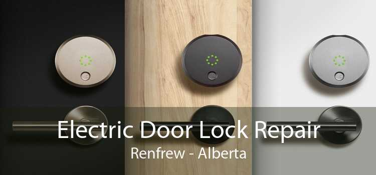 Electric Door Lock Repair Renfrew - Alberta