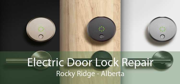 Electric Door Lock Repair Rocky Ridge - Alberta