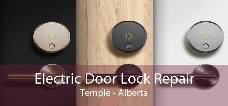 Electric Door Lock Repair Temple - Alberta