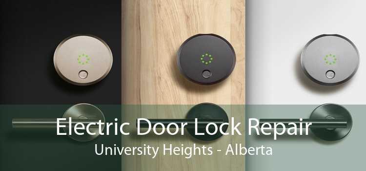 Electric Door Lock Repair University Heights - Alberta