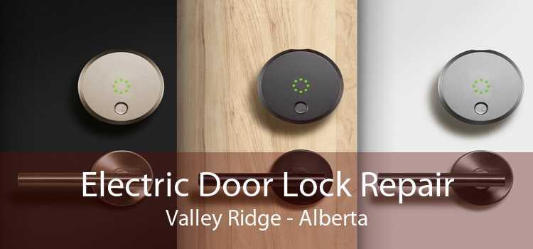 Electric Door Lock Repair Valley Ridge - Alberta