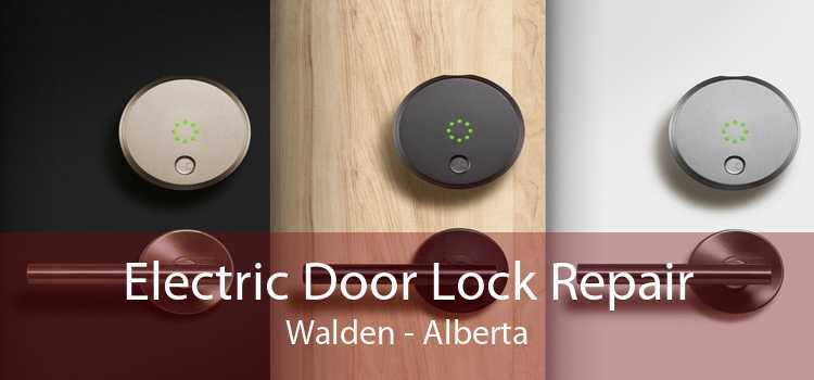 Electric Door Lock Repair Walden - Alberta