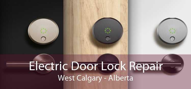 Electric Door Lock Repair West Calgary - Alberta