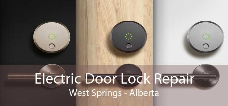 Electric Door Lock Repair West Springs - Alberta