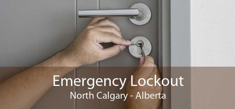 Emergency Lockout North Calgary - Alberta