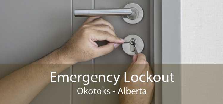 Emergency Lockout Okotoks - Alberta