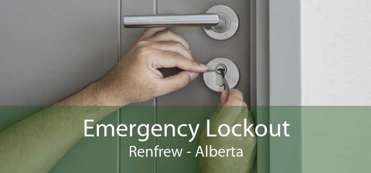 Emergency Lockout Renfrew - Alberta