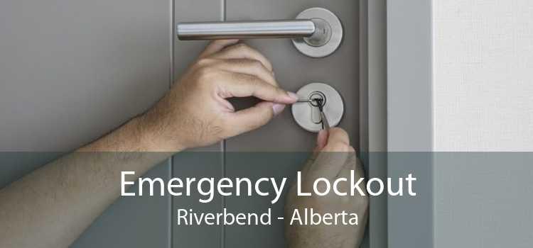 Emergency Lockout Riverbend - Alberta