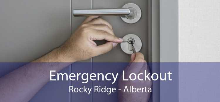 Emergency Lockout Rocky Ridge - Alberta