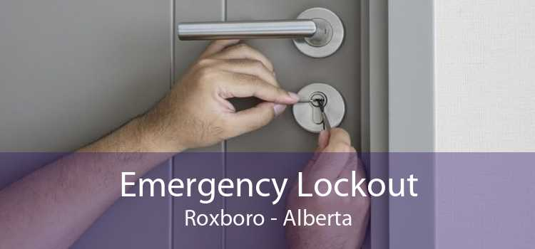 Emergency Lockout Roxboro - Alberta