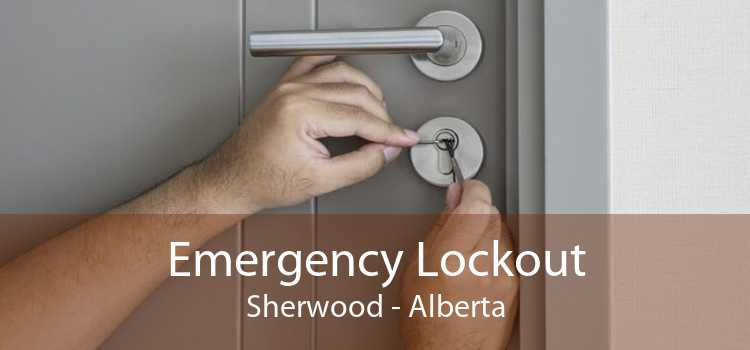 Emergency Lockout Sherwood - Alberta