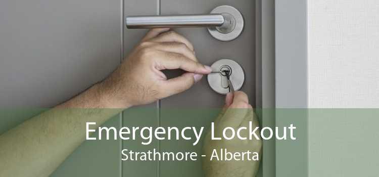 Emergency Lockout Strathmore - Alberta