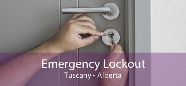 Emergency Lockout Tuscany - Alberta