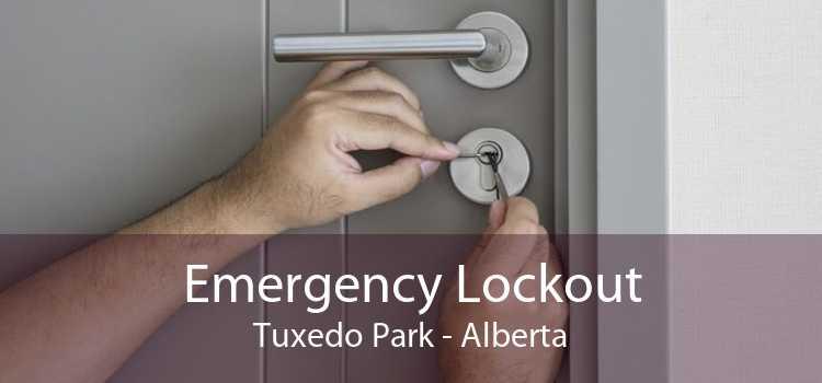 Emergency Lockout Tuxedo Park - Alberta