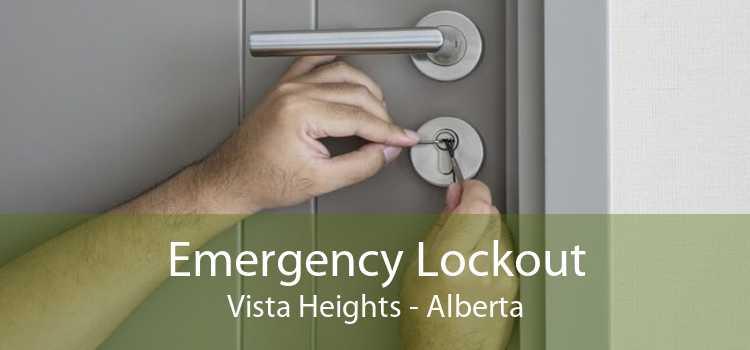 Emergency Lockout Vista Heights - Alberta