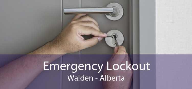 Emergency Lockout Walden - Alberta